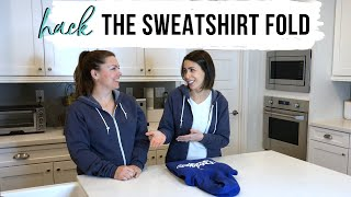 The Folding Hack For Sweatshirts