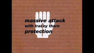 "Massive Attack with Tracey Thorn - Protection (7"" Edit)"