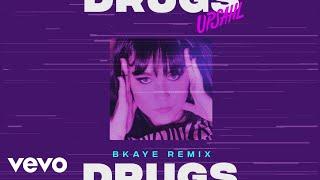 UPSAHL   Drugs (BKAYE Remix [Official Audio])
