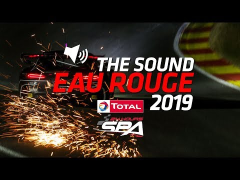 JUST LISTEN - Eau Rouge - Total 24 Hours of Spa - 2019