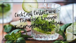 اغاني طرب MP3 Cocktail Collection - The Best Lounge International Music Vol.1 تحميل MP3