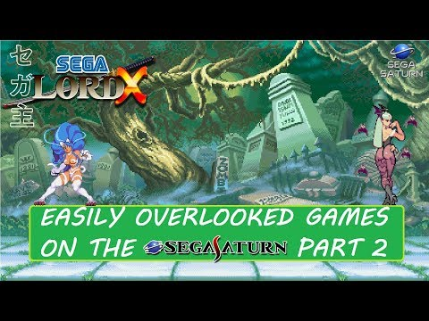 Easily Overlooked Games on the Sega Saturn Part 2