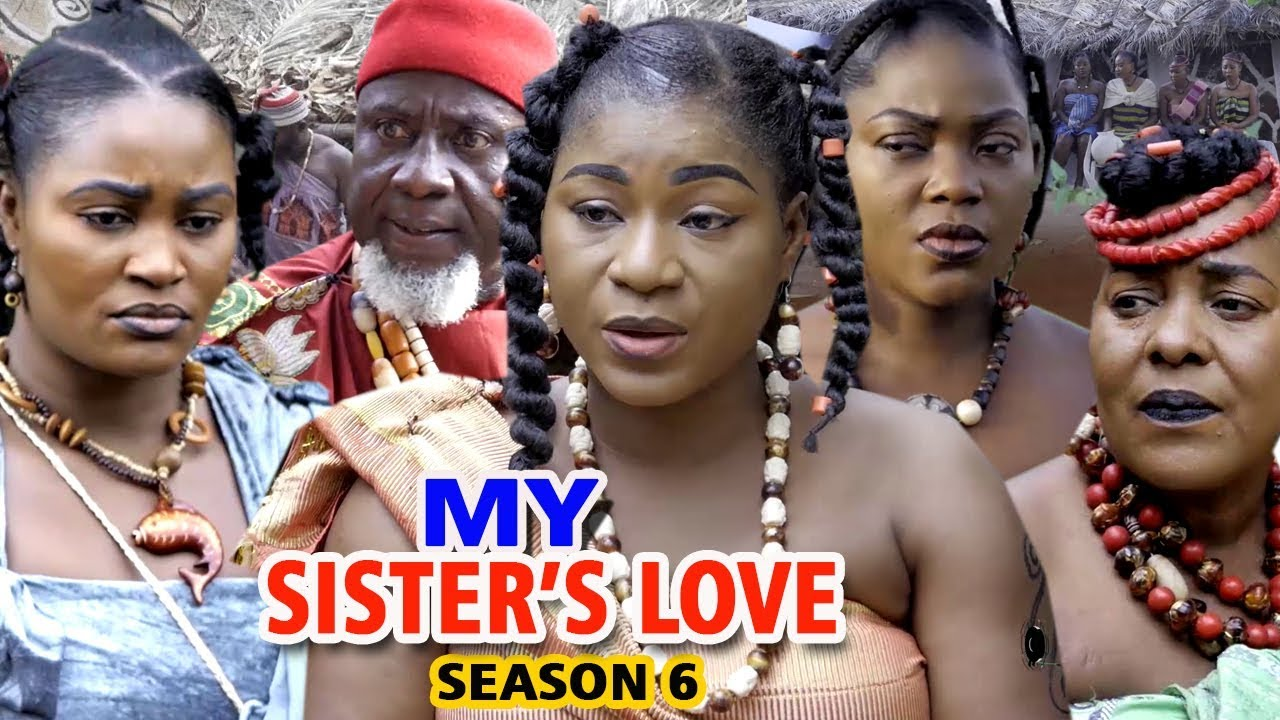 My Sister's Love (2019) (Part 6)