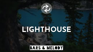 Bars And Melody   Lighthouse (1 Hour)