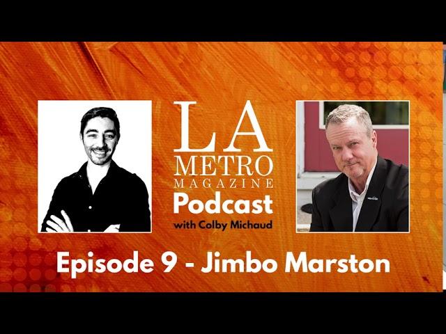 Episode 9 – Jimbo Marston