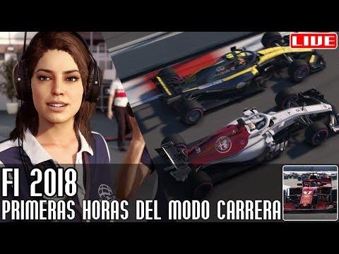 F1 2018 || Primeras horas del Modo Carrera || LIVE