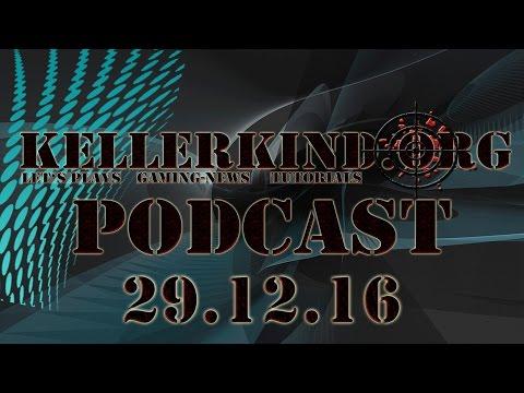 ★ Unser Jahr 2016 ★ Kellerkind.org - Podcast ★ 29.12.2016 ★