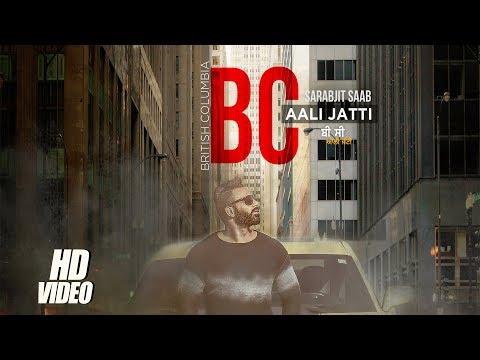 Bc Aali Jatti  Sarbjit Saab