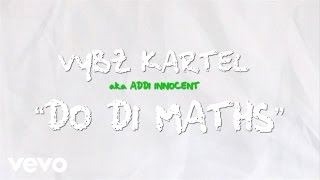 Vybz Kartel - Do Di Maths (Wah Do You) - YouTube