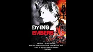 Movie Review for Dying Embers