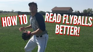 How To: Read Flyballs Better   Baseball Outfield Drills
