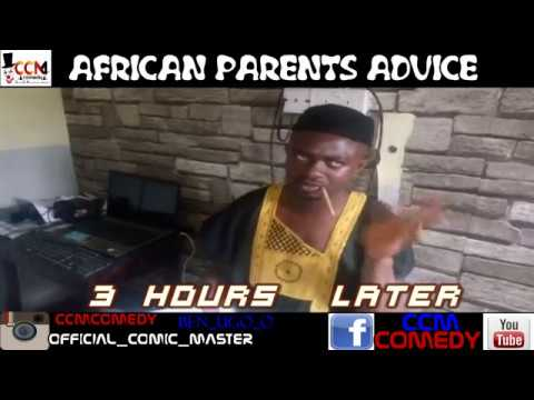 African parents advise (ccmcomedy)
