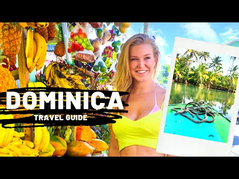 DOMINICA | A Travel Guide