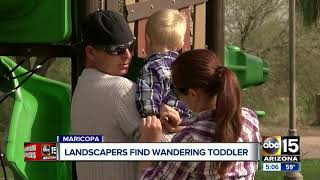 Landscapers find wandering toddler in Maricopa