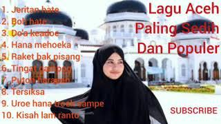 Lagu Aceh Paling Sedih Dan Populer ( Aceh MP3 )