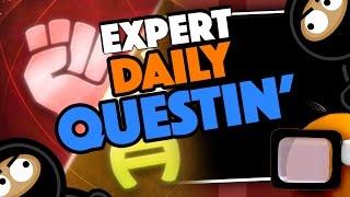 [Live] Expert Questin' Ep 1: Gotta Get Dat T4CC Yo! Late Night is it Worth It?