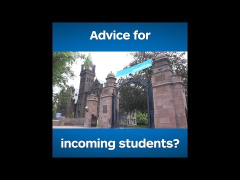 Advice for incoming students?