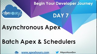 Asynchronous Apex| Batch Apex & Schedulers | DAY 7