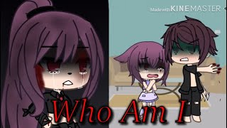 Who am I    Gacha life music video   
