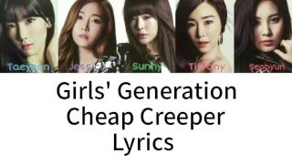 Girls' Generation - Cheap Creeper Lyrics