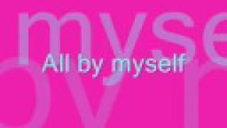 All By Myself   Celine Dion With Lyrics