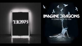Pressure Comes Back - The 1975 vs Imagine Dragons (Mashup)