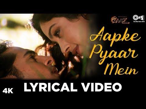 Aapke Pyaar Mein Hum Lyrical Video - Raaz   Dino Morea & Malini Sharma   Bipasha Basu   Alka Yagnik