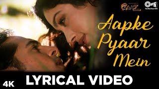 Aapke Pyaar Mein Hum Lyrical Video - Raaz   Dino Morea