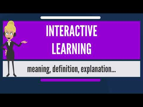 What is INTERACTIVE LEARNING? What does INTERACTIVE LEARNING mean? INTERACTIVE LEARNING meaning