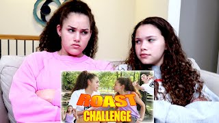 REACTING To Our First ROAST Ever (Haschak Sisters)