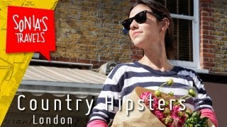 Travel London: Country Hipsters