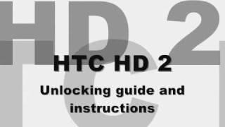 UNLOCK HTC HD2 - How to Unlock T-mobile HTC hd2 by Unlock code