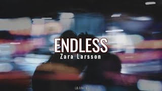 Zara Larsson - Endless (Español/Lyrics)