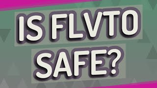 Is Flvto Safe