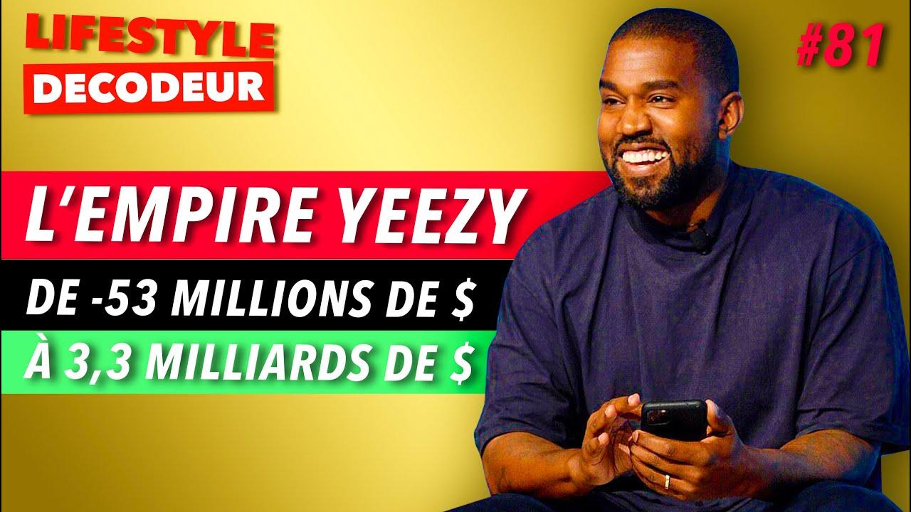 Comment Kanye West pèse aujourd'hui 3,3 milliards ? - LSD #81