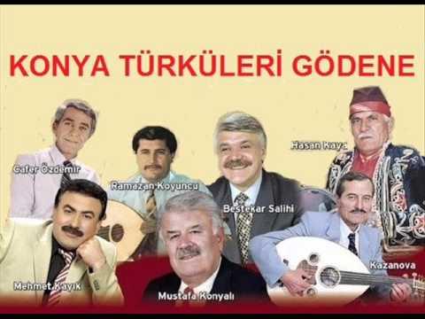 (===KONYA TÜRKÜLERİ GÖDENE===)