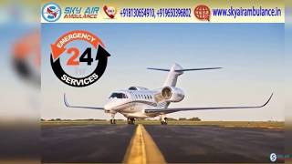 Superb Medical Facility in Sky Air Ambulance from Bhubaneswar