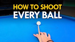 Pool Lesson   How to Shoot Every Ball - Step by Step