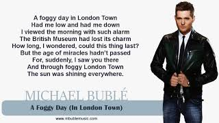 Michael Buble A foggy day Music