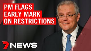 Coronavirus: PM flags early mark on social restrictions | 7NEWS