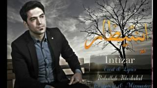 Ruhallah Xodadat - Intizar 2017