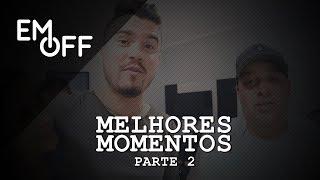 EM OFF - Humberto e Ronaldo - Melhores Momentos(Parte 2)