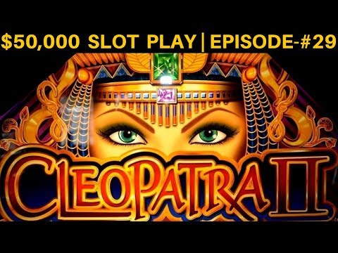 High Limit CLEOPATRA 2 Slot Machine Live Play | SEASON 6 | EPISODE #29