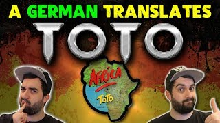 TOTO - AFRICA 🔥 English Songs In German | Lyrics Translation & Explanation By A Native Speaker
