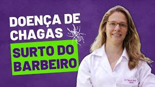Doença de Chagas – do Barbeiro