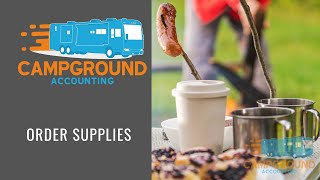 Campground Accounting-Ordering Supplies