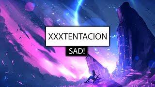 XXXTENTACION ‒ SAD! (Lyrics) 🎤 [xo Sad Cover]
