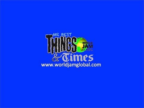 World Jam Global Radio Live Stream  Things & time   6 pm - 8 pm    02 April 2019