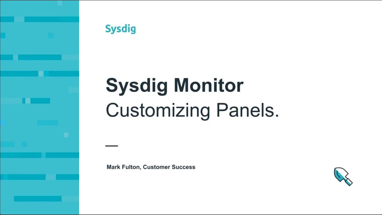 Sysdig Monitor 101 - パネルのカスタマイズ