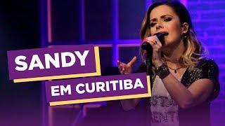 Sandy Em Curitiba   As Quatro Estações - Ao Vivo   Curitiba Cult